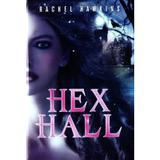 Hex Hall - Rachel Hawkins, editura Litera