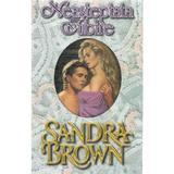 Neasteptata iubire - Sandra Brown, editura Miron
