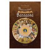 Manuscrisul gasit la Saragosa - Jan Potocki, editura Nemira