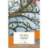 Euforia - Lily King, editura Polirom