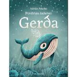 Povestea balenei Gerda - Adrian Macho, editura Nomina