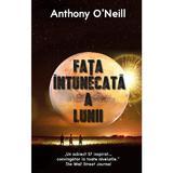 Fata intunecata a Lunii - Anthony O'Neill, editura Rao