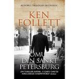 Omul din Sankt Petersburg - Ken Follett, editura Rao