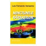 Minciunile barbatilor - Luis Fernando Verissimo, editura Vivaldi