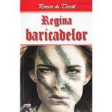 Regina baricadelor - Ponson du Terrail, editura Dexon