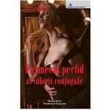 Farmecul perfid al iubirii conjugale - Irene Nemirovsky, Dinasty Books Proeditura Si Tipografie