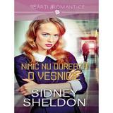 Nimic nu dureaza o vesnicie - Sidney Sheldon, editura Grupul Editorial Art