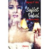Suflet rebel. Paradoxul iubirii Vol.1 - Nieves F. Joy, editura Librex Publishing