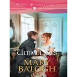 Ultimul vals - Mary Balogh, editura Litera