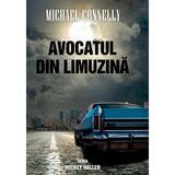 Avocatul din limuzina - Michael Connelly, editura Rao