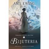 Bijuteria - Amy Ewing, editura Rao