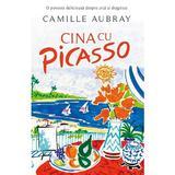 Cina cu Picasso - Camille Aubray, editura Rao