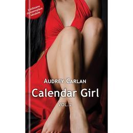 Calendar Girl Vol.2 - Audrey Carlan, editura Univers