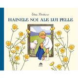 Hainele noi ale lui Pelle - Elsa Beskow, editura Cartea Copiilor
