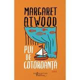 Pui de cotoroanta - Margaret Atwood , editura Humanitas