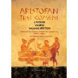 Trei comedii - Aristofan, editura Humanitas