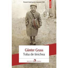 Toba de tinichea - Gunter Grass, editura Polirom