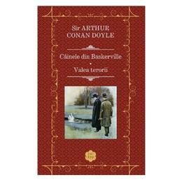 Cainele din Baskerville. Valea terorii - Sir Arthur Conan Doyle, editura Rao