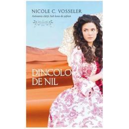 Dincolo de Nil - Nicole C. Vosseler, editura Rao
