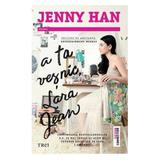 A ta vesnic, Lara Jean - Jenny Han, editura Trei