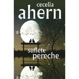 Suflete pereche - Cecelia Ahern, editura All