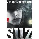 Suz - Jonas T. Bengtsson, editura Cartea Romaneasca