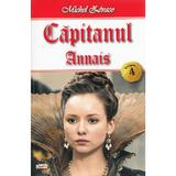 Capitanul Vol. 4: Annais - Michel Zevaco, editura Dexon