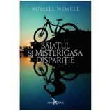 Baiatul si misterioasa disparitie - Russell Newell, editura Leda