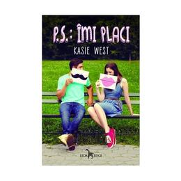 P.S.: Imi placi - Kasie West, editura Leda