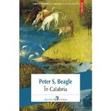 In Calabria - Peter S. Beagle, editura Polirom