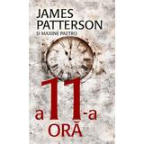 A 11-a ora - James Patterson, Maxine Paetro, editura Rao