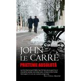 Prietenie absoluta - John Le Carre, editura Rao