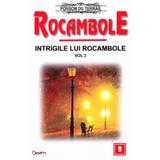 Rocambole: Intrigile lui Rocambole vol.3 - Ponson du Terrail, editura Dexon