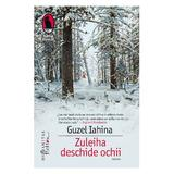 Zuleiha deschide ochii - Guzel Iahina, editura Humanitas