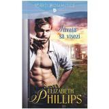 Invata sa visezi - Susan Elizabeth Phillips, editura Litera