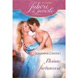 Pasiune furtunoasa - Johanna Lindsey, editura Litera