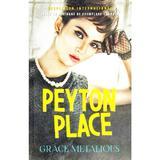 Peyton Place - Grace Metalious, editura Litera