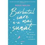 Barbatul care n-a mai sunat - Rosie Walsh , editura Nemira