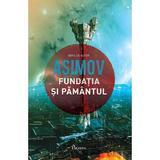 Fundatia si Pamantul - Asimov, editura Paladin