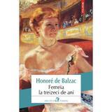 Femeia la treizeci de ani - Honore de Balzac, editura Polirom