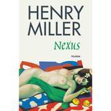 Nexus - Henry Miller, editura Polirom
