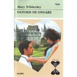 Datorie de onoare - Mary Wibberley, editura Alcris