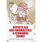 Aspecte ale noii normalitati a economiei Chinei