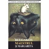 Maestrul si Margareta - Mihail Bulgakov, editura Cartex