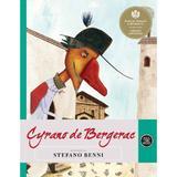 Cyrano de Bergerac - Stefano Benni, editura Curtea Veche