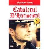 Cavalerul D'Harmental Vol.1 - Alexandre Dumas, editura Dexon