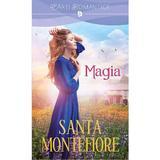 Magia - Santa Montefiore, editura Litera