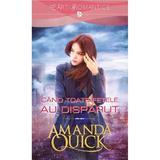 Cand toate fetele au disparut - Amanda Quick, editura Litera
