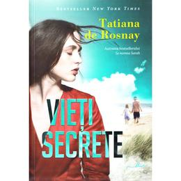 Vieti secrete - Tatiana de Rosnay, editura Litera