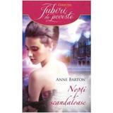 Nopti scandaloase - Anne Barton, editura Litera